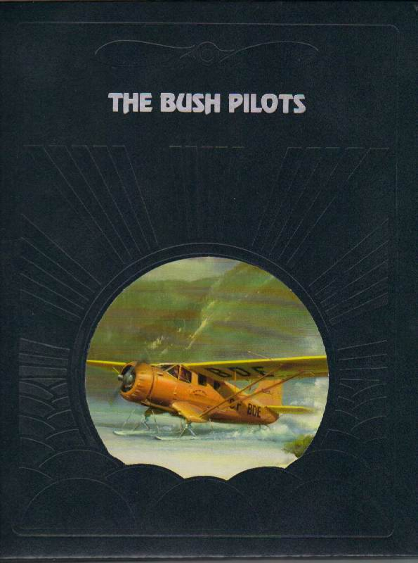 Image for The Bush Pilots [The Epic of Flight Series]