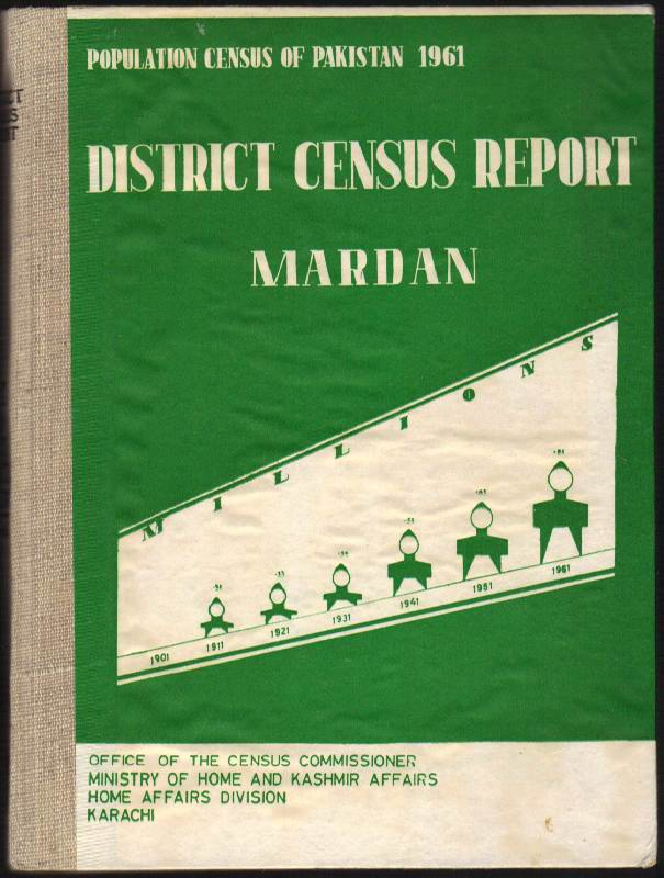 Image for Population Census of Pakistan 1961: District Census Report Mardan Parts I-V: General Description, General Tables, Housing Tables, Population Tables and Village Statistics