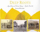 Image for Deep Roots: AspenPointe and Colorado Springs - Together Since 1875