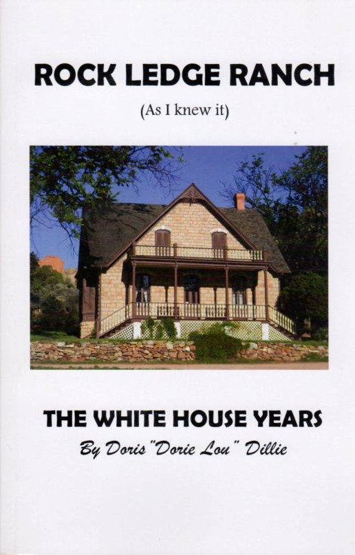 Image for Rock Ledge Ranch (As I Knew It) - The White House Years
