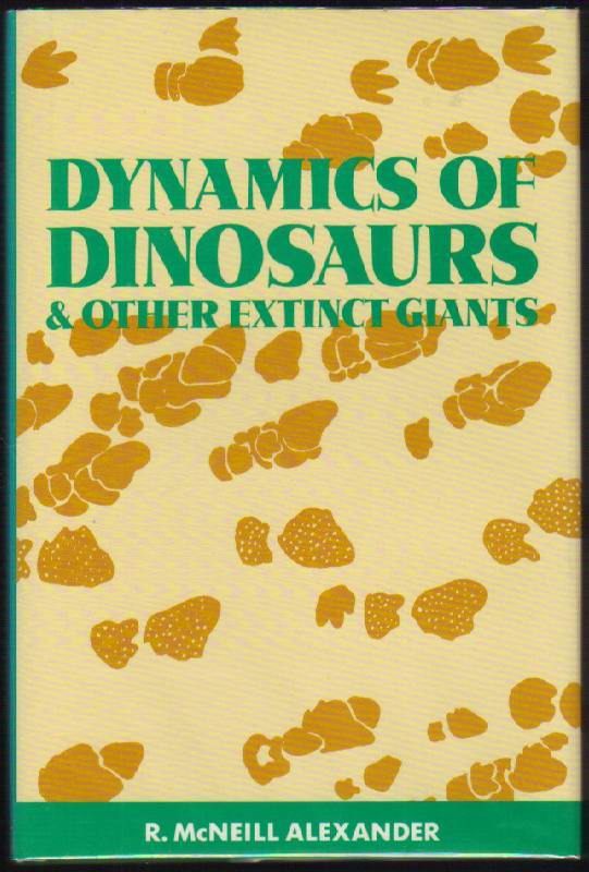 Image for Dynamics of Dinosaurs & Other Extinct Giants