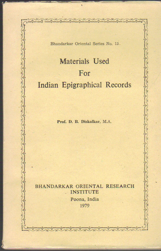 Image for Materials Used for Indian Epigraphical Records; Bhandarkar Oriental Series No. 13