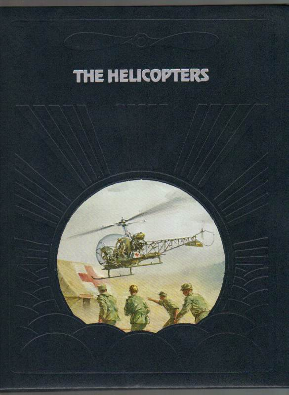 Image for The Helicopters [The Epic of Flight Series]