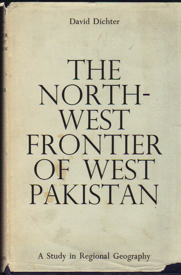 Image for The North-West Frontier of West Pakistan; a Study in Regional Geography