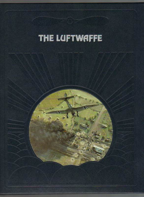 Image for The Luftwaffe [The Epic of Flight Series]