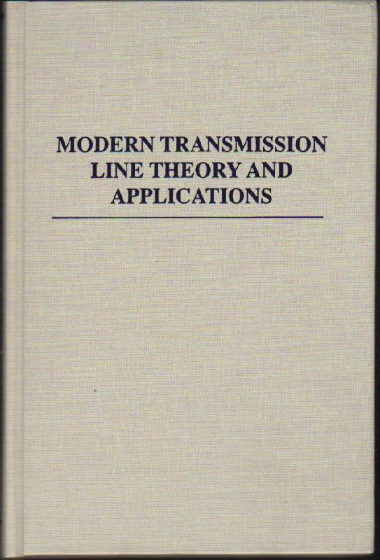 Image for Modern Transmission Line Theory and Application