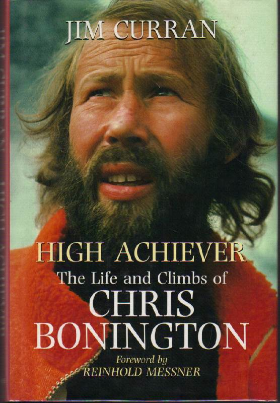 Image for High Achiever: The Life and Climbs of Chris Bonington