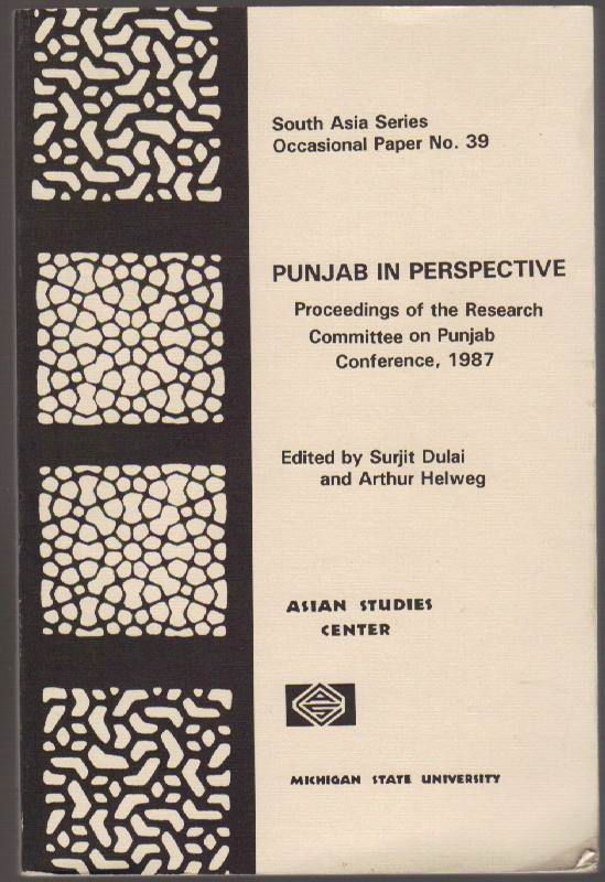 Image for Punjab in Perspective: Proceedings of the Research Committee on Punjab Conference, 1987: South Asia Series Occasional Paper No. 39
