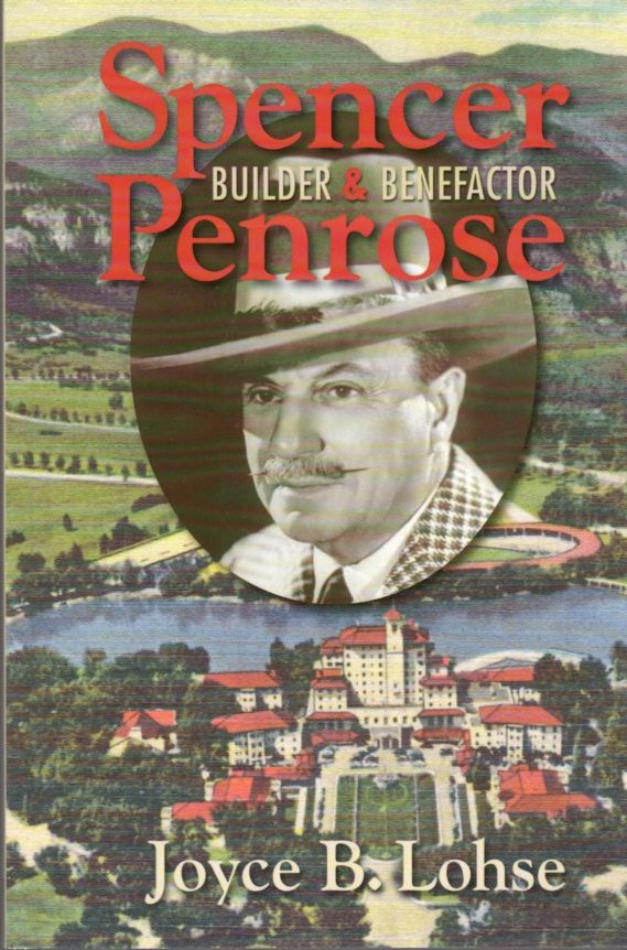 Image for Spencer Penrose Builder & Benefactor