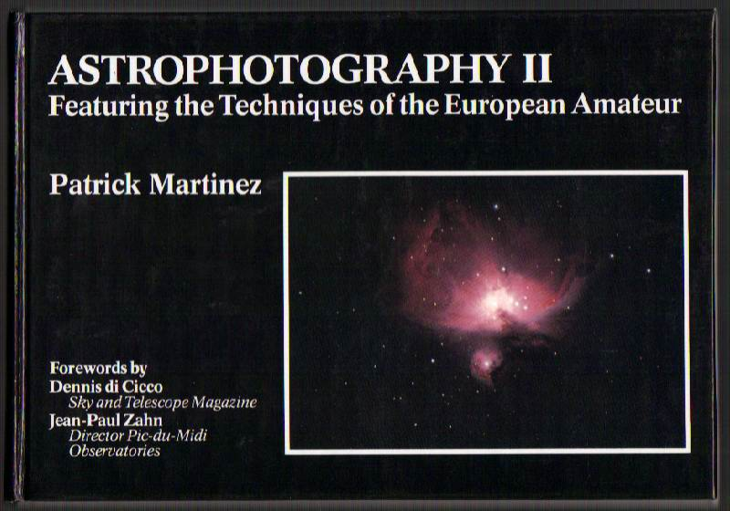 Image for Astrophotography II: Featuring the Techniques of the European Amateur