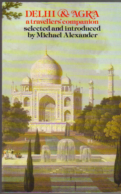 Image for Delhi & Agra; A Travellers' Companion