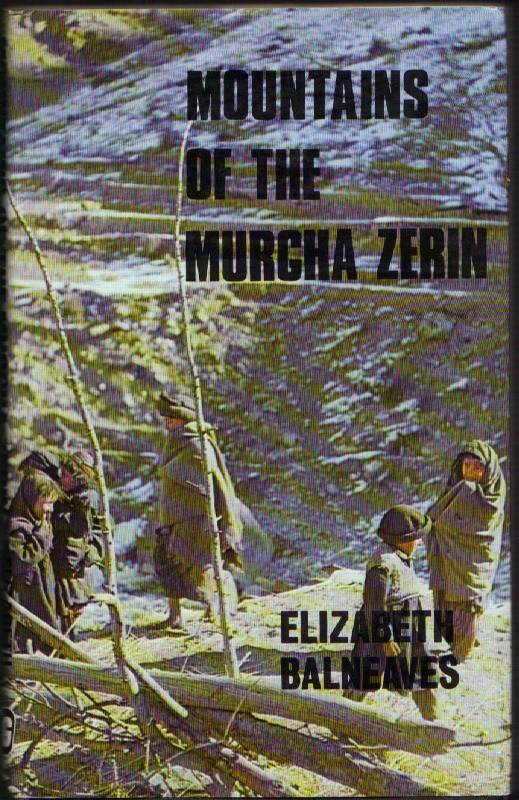 Image for Mountains of the Murgha Zerin: Between the Hindu Khush and the Karakoram