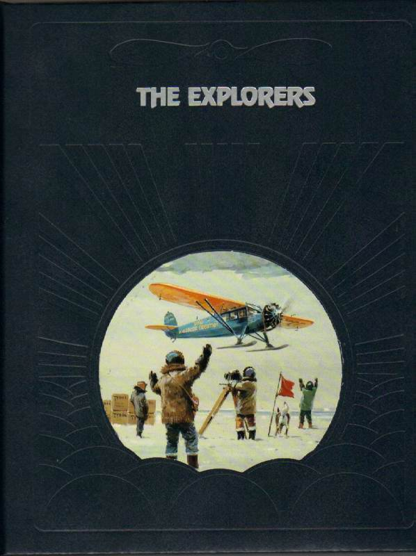 Image for The Explorers [The Epic of Flight Series]