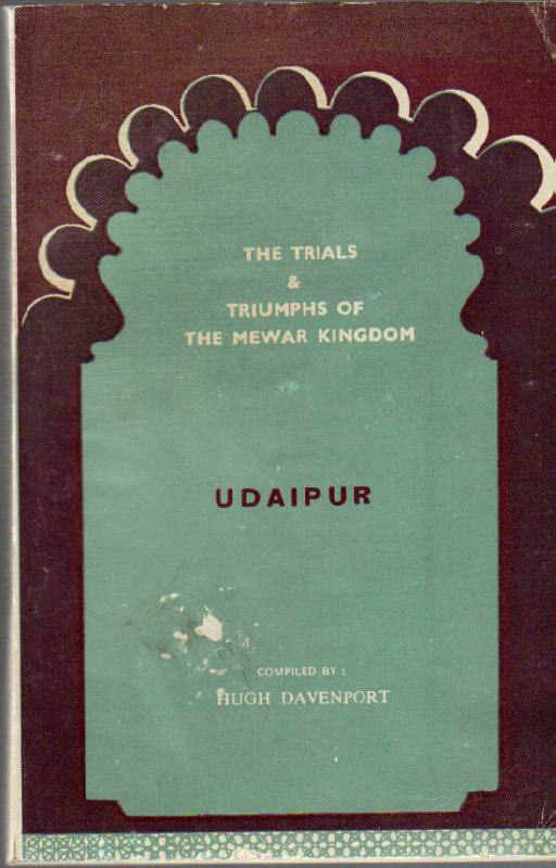 Image for The Trials and Triumphs of the Mewar Kingdom (Udaipur)