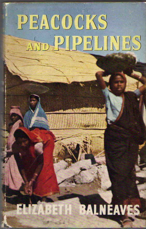 Image for Peacocks and Pipelines: Baluchistan to Bihar