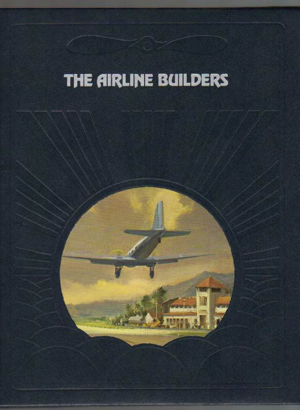 Image for The Airline Builders [The Epic of Flight Series]