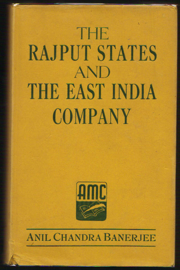 Image for The Rajput States and The East India Company