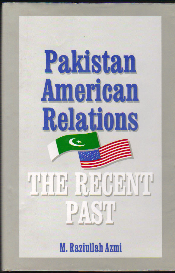 Image for Pakistan American Relations: the Recent Past